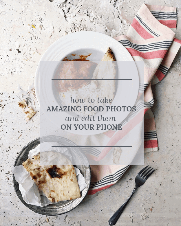 How To Take Amazing Food Photos And Edit Them On Your Phone | taking photos with your phone | phone photo editing tips | phone photo tips and tricks | taking photos with your phone | editing photos with your phone | how to take photos with your phone || The Butter Half via @thebutterhalf #phonetography #photoediting #phonephotos